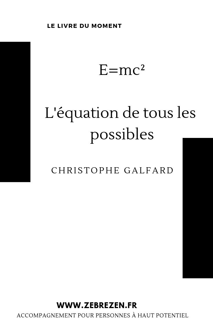 Le livre du moment E=mc2 christophe galfard 3