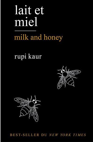 Rupi Kaur - Milk and Honey - 2015 Hypersensibilité